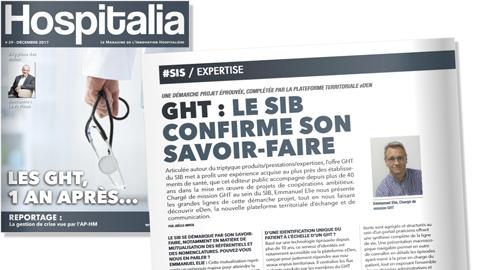 Hospitalia – GHT : Le SIB confirme son savoir faire