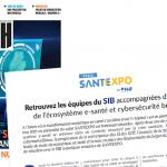 DSIH - SANTEXPO : retrouvez les équipes du SIB accompagnées de startups de l'écosystème e-santé et cybersécurité breton